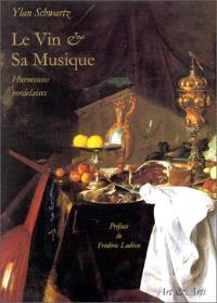 Le vin & sa musique : harmonies bordelaises