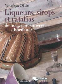 Liqueurs, sirops et ratafias : de nos grands-mères alsaciennes