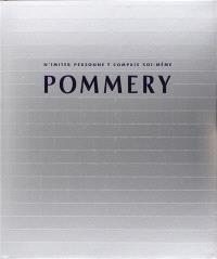 Pommery : n'imiter personne y compris soi-même