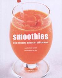Smoothies : des boissons saines et délicieuses
