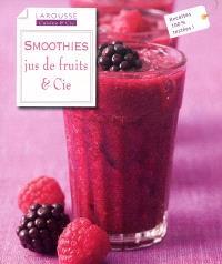 Smoothies, jus de fruits & Cie