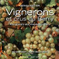 Vignerons et crus du Berry = Wine-growers and vineyards in Berry
