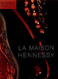 La maison Hennessy