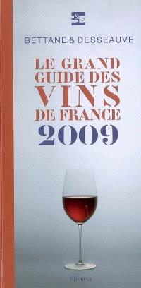 Le grand guide des vins de France 2009