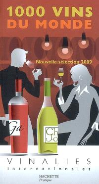 1.000 vins du monde 2009 : Vinalies internationales
