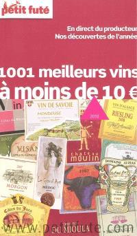 1.001 meilleurs vins à moins de 10 euros : 2010