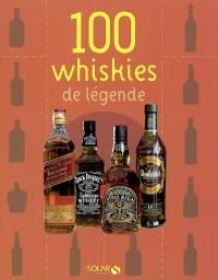 100 whiskies de légende