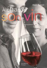 A chacun son vin