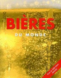 Bières du monde : plus de 350 bières réputées