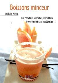Boissons minceur : jus, cocktails, veloutés, smoothies... à consommer sans modération !