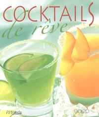 Cocktails de rêve