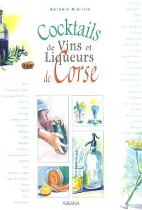 Cocktails de vins et liqueurs de Corse