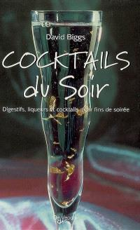 Cocktails du soir
