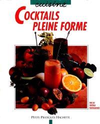 Cocktails pleine forme
