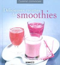 Délicieuses recettes de smoothies