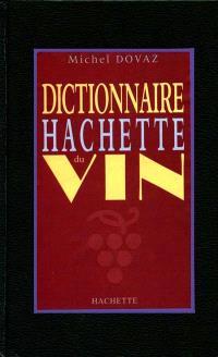 Dictionnaire Hachette du vin