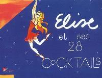 Elise et ses 28 cocktails