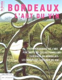Festin (Le), Bordeaux, l'art du vin