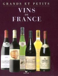 Grands et petits vins de France