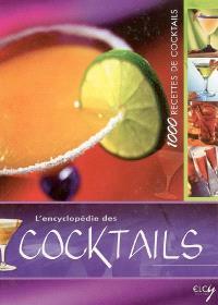 L'encyclopédie des cocktails : 1.000 recettes de cocktails