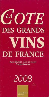 La cote des grands vins de France 2008