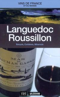 Languedoc-Roussillon : Banyuls, Corbières, Minervois