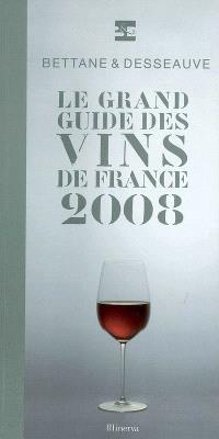 Le grand guide des vins de France 2008