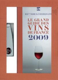 Le grand guide des vins de France 2009