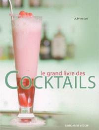 Le grand livre des cocktails