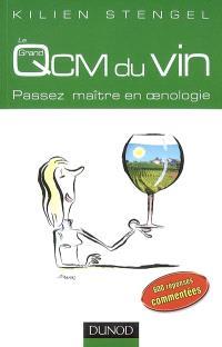 Le grand QCM du vin : passez maître en oenologie
