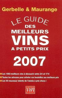 Le guide des meilleurs vins à petits prix 2007