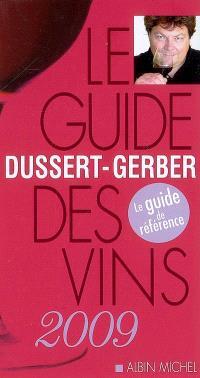 Le guide Dussert-Gerber des vins 2009