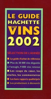 Le guide Hachette des vins de France 2002