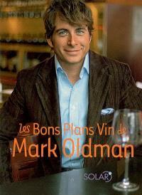 Les bons plans vins de Mark Oldman