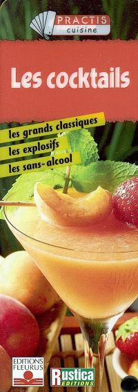 Les cocktails : les grands classiques, les explosifs, les sans-alcool