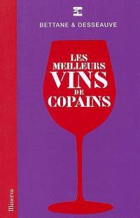 Les meilleurs vins de copains
