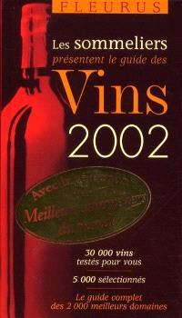 Les sommeliers présentent le guide des vins 2002
