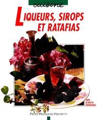 Liqueurs, sirops et ratafia