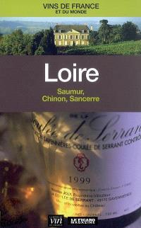 Loire : Saumur, Chinon, Sancerre