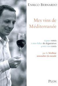 Mes vins de Méditerranée : 13 pays visités, 1.000 fiches de dégustation, 4.000 vins testés par le meilleur sommelier du monde