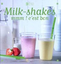 Milk-shakes : mmm ! c'est bon