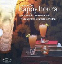 Mon coffret Happy hour : 100 cocktails + 100 smoothies + 30 fingerfood pour une soirée top