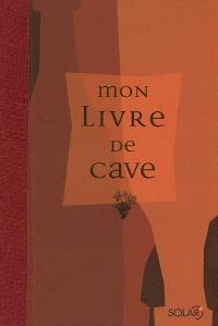Mon livre de cave