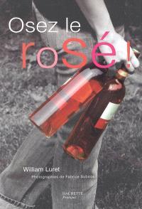 Osez le rosé !