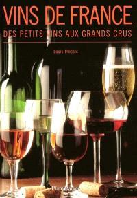 Vins de France : des petits vins aux grands crus