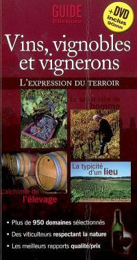 Vins, vignobles et vignerons : l'expression du terroir
