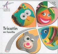 Tricotin en famille : 40 modèles