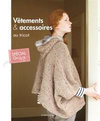 Vêtements & accessoires au tricot : spécial gros fil