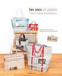 Les sacs en papier : créatifs, ludiques et écologiques ! : un autre art de la récup, explications en pas à pas filmés