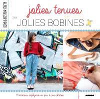 Jolies tenues par Jolies bobines : 9 créations expliquées en pas à pas photos